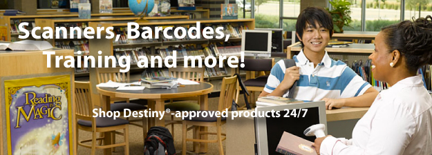 Scanners, barcodes, training and more! Shop Destiny-approved products 24/7!